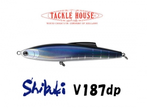 TACKLE HOUSE Shibuki V187dp