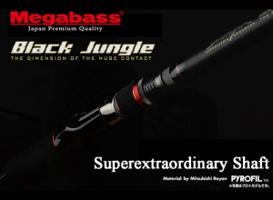 MEGABASS BLACK JUNGLE SUPEREXTRAORDINARY SHAFT