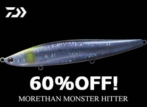 60%OFF DAIWA MORETHAN MONSTER HITTER 156F