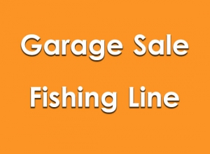 Garage Sale Fishing Line