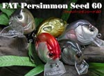 FAT Persimmon Seed 60